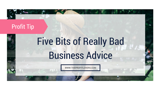 Five bits of really bad business advice blog header