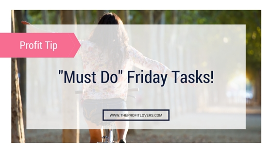 Must Do Friday Tasks Blog Header