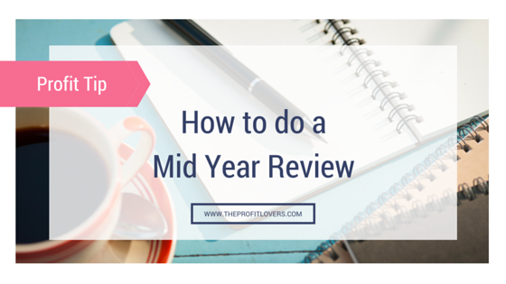 How to do a Mid Year Review